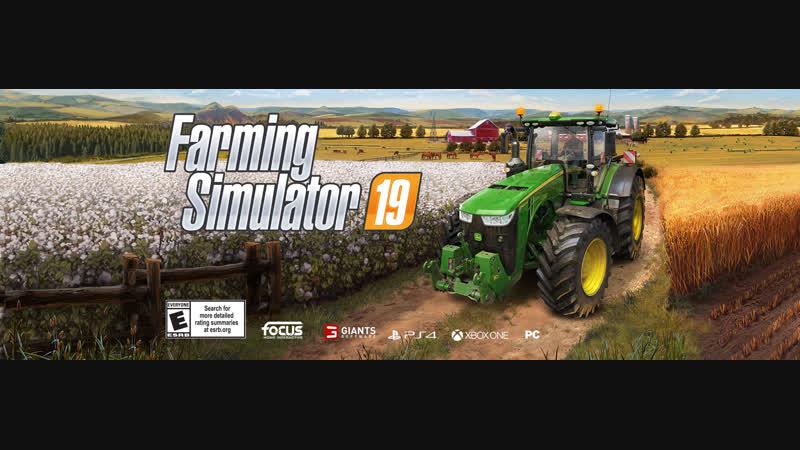 Фермер симулятор 2019 Релиз СТим версия 18