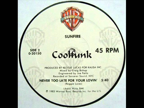 Sunfire - Never Too Late For Your Lovin (12 Funk 1983)
