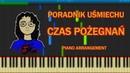 Poradnik Uśmiechu Czas Pożegnań piano arrangement Synthesia