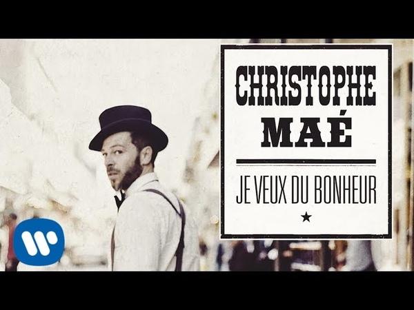 Christophe Maé À l'abri Audio officiel