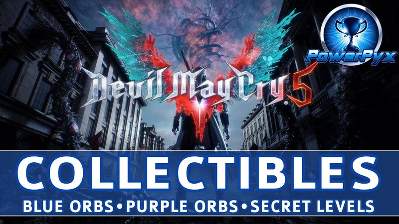 Devil May Cry 5 (DMC5) - All Collectible Locations (Blue Purple Orb Fragments, Secret Missions)