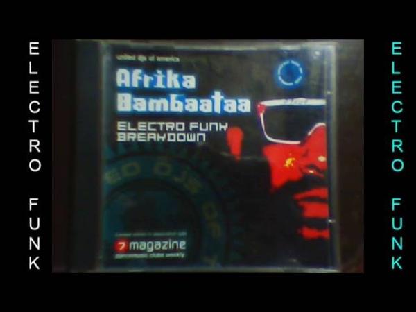 AFRIKA BAMBAATAA ! CD MIXADO ELECTRO FUNK
