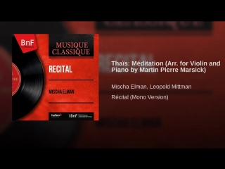 Thaïs- Méditation (Arr. for Violin and Piano by Martin Pierre Marsick) (1)