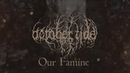 OCTOBER TIDE Our Famine Official Lyric Video
