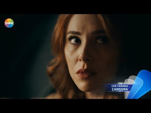 Çarpışma 1. Bölüm Fragmanı | Çok Yakında Show TVde başlıyor!