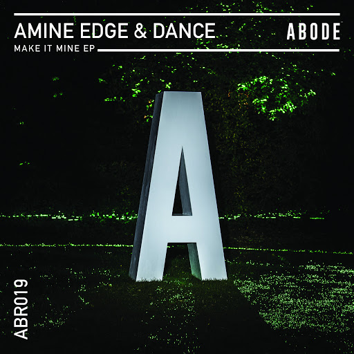Amine Edge альбом Make It Mine EP