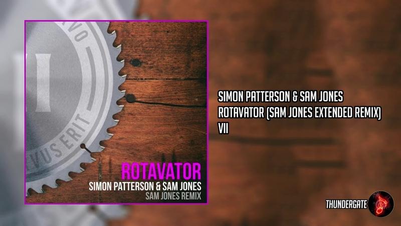 Simon Patterson Sam Jones Rotavator Sam Jones Extended Remix VII