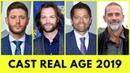 Supernatural Cast Real Age 2019