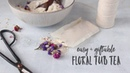 DIY Holiday Gift: Relaxing Floral Tub Tea.