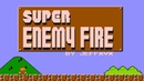 I failed: Super Enemy Fire | Hack of Super Mario Bros. (2017)