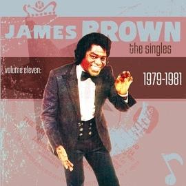 James Brown альбом The Singles Vol. 11: 1979-1981