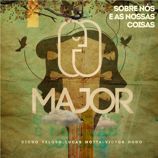 Major альбом Sobre Nós e as Nossas Coisas