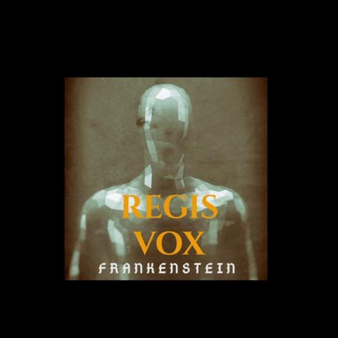 Regis Vox - Frankenstein (Single)