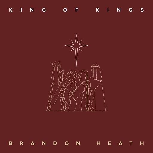 Brandon Heath альбом King of Kings