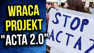 Unia Znowu Forsuje Acta 2 .0 - Protesty w Całej Polsce - Komentator
