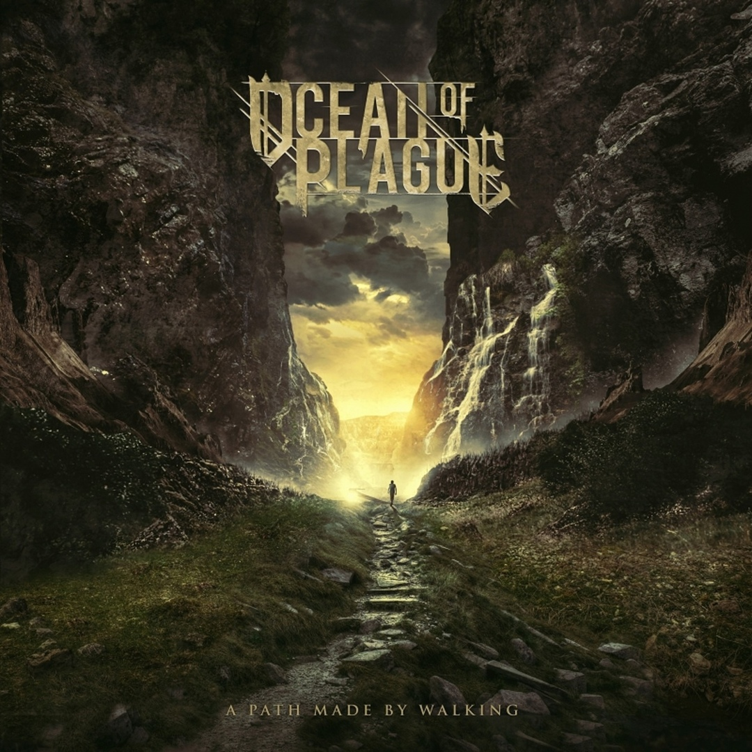 Ocean Of Plague - A Path Made By Walking (2019)