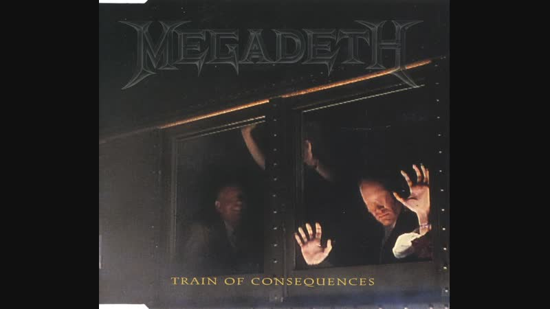 Megadeth - Train Of Consequences (Official Video)