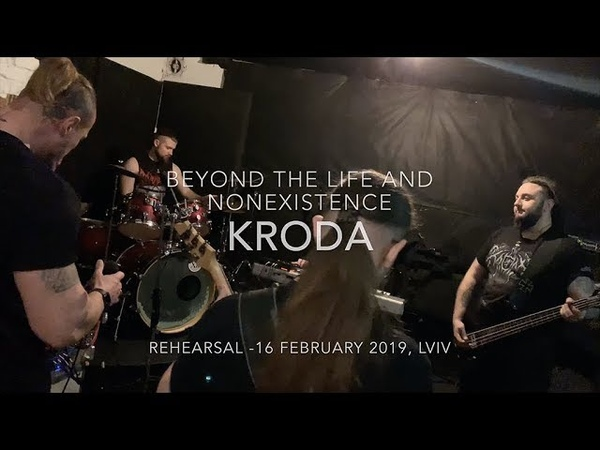 KRODA - Rehearsal Live -- Beyond the Life and Nonexistence