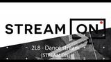 STREAM ON 2L8 (