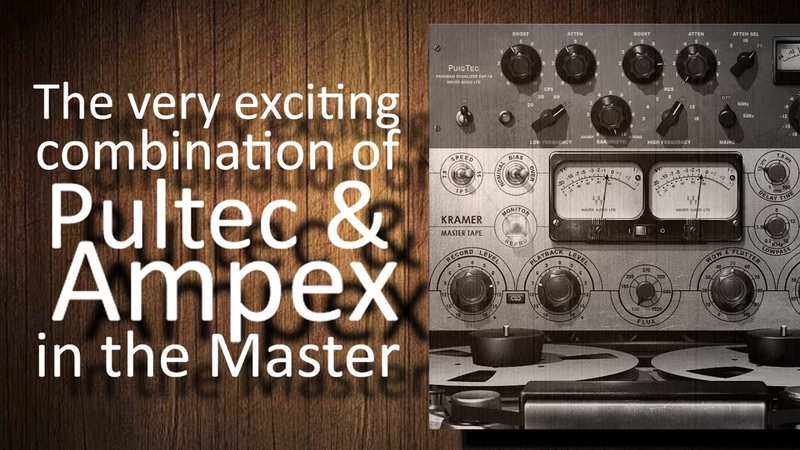 Pultec EQ Vintage Ampex Tape: a very exciting combination