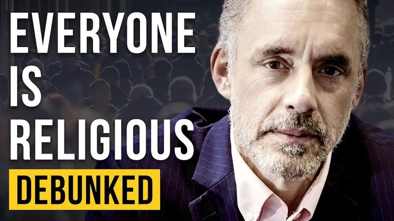 Everyone is Religious - Debunked (Jordan Peterson)