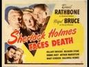Sherlock Holmes Desafía a la Muerte (1943) - Completa