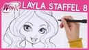 Winx Club - Season 8 - Wie zeichnet man Layla [TUTORIAL]