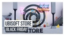UBISOFT STORE -BLACK FRIDAY SALES UP TO -80