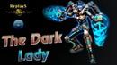 HoN - The_Dark_Lady - 🇭🇷 Matt`LaClap Diamond I