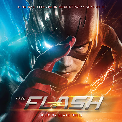 Blake Neely альбом The Flash: Season 3 (Original Television Soundtrack)