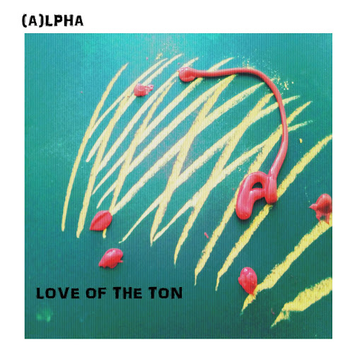 Alpha альбом Love of the Ton