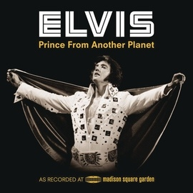 Elvis Presley альбом Prince From Another Planet (Live)