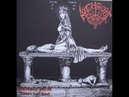 Archgoat - Heavenly Vulva (Christ's Last Rites) Full EP