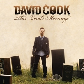 David Cook альбом This Loud Morning (Deluxe Version)