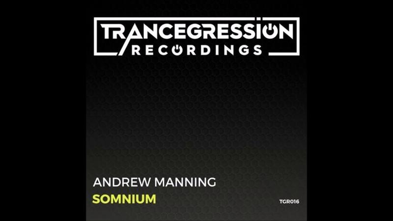 Andrew Manning Somnium Original Mix