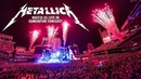 Metallica Live from Edmonton Canada August 16th 2017 Full Webcast
