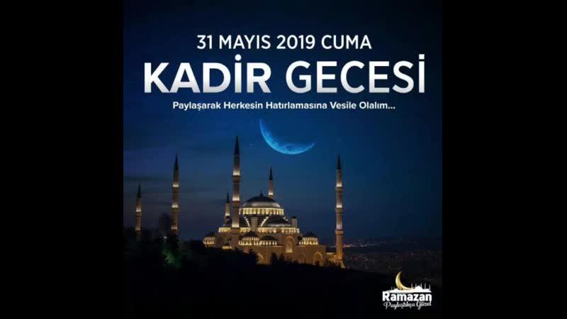 31 05 2019 KADİR GECESİ.mp4