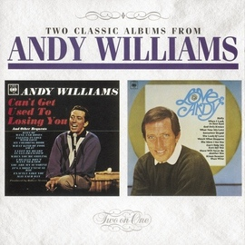 Andy Williams альбом Can't Get Used To Losing You / Love, Andy