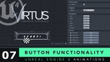 Adding Button Functionality - #7 Unreal Engine 4 User Interface Development Tutorial Series