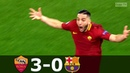 Roma vs Barcelona 3 0 UCL 2017 2018 Highlights English Commentary HD