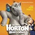 John Powell альбом Dr. Seuss' Horton Hears A Who!
