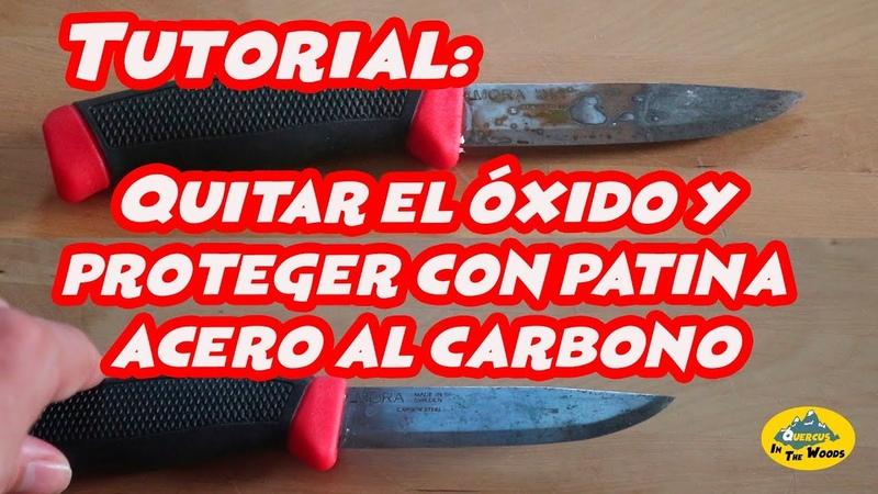 Quitar el óxido a tu cuchillo y evitar que se oxide - Tutorial