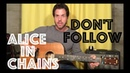 Guitar Lesson: How To Play Don't Follow By Alice In Chains