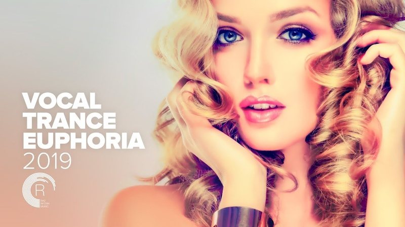 VOCAL TRANCE EUPHORIA 2019 [FULL ALBUM - OUT NOW]