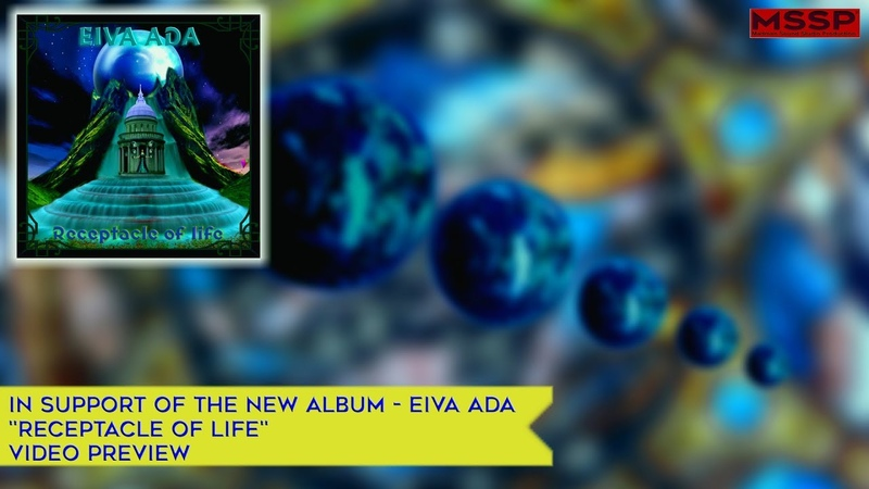 Eiva Ada Receptacle of Life [video preview]