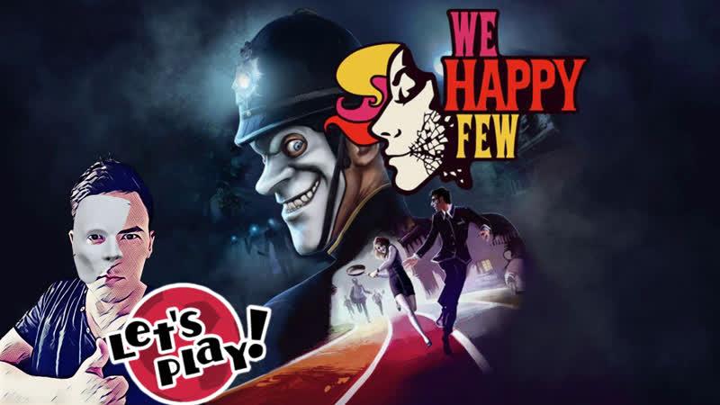 We Happy Few | PC Стрим | Веселье в невеселом городе 2
