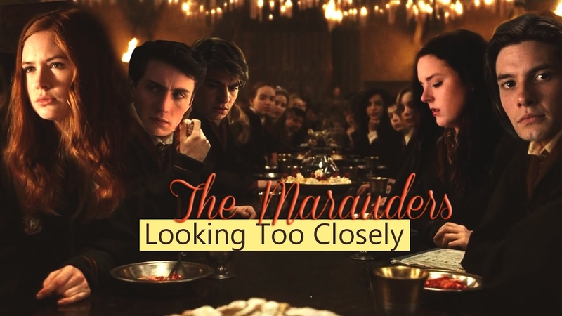 The Marauders | Looking Too Closely