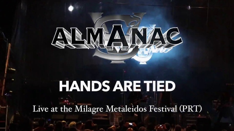 Almanac - Hands Are Tied (Live in Portugal)