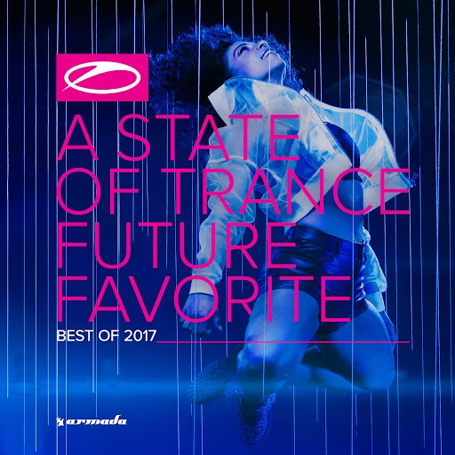 ARMIN VAN BUUREN альбом A State Of Trance - Future Favorite Best Of 2017