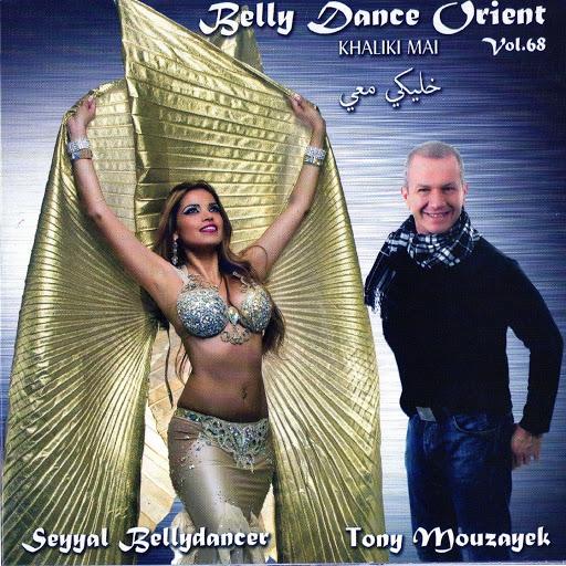 Tony Mouzayek альбом Belly Dance Orient, Vol. 68 (feat. Seyyal Bellydancer) [Khaliki Mai]